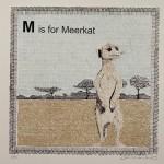 M is for Meerkat